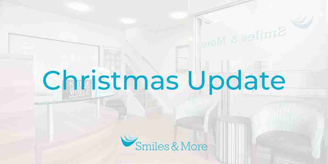 Smiles & More Christmas Update